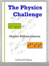 THE PHYSICS CHALLENGE